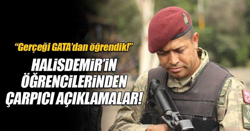 Halisdemir'in öğrencisi: Gerçeği GATA'da öğrendik!