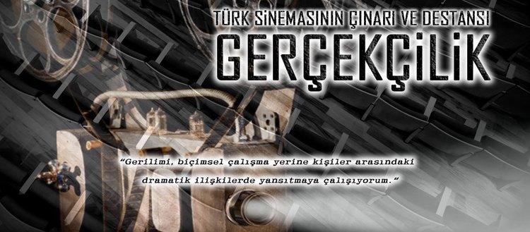 Türk sinemasının çınarı ve destansı gerçekçilik