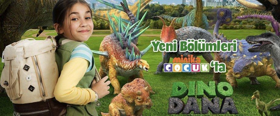 Dino Dana Yeni Bölümleri minika ÇOCUKta