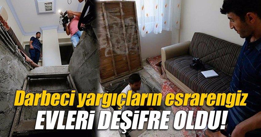 Darbeci yargıçların esrarengiz evleri deşifre oldu!