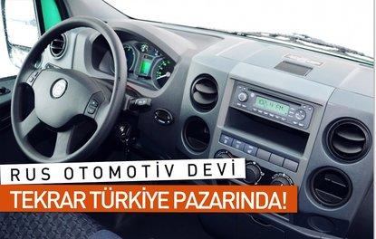 Rus otomotiv devi tekrar Türkiye pazarında!