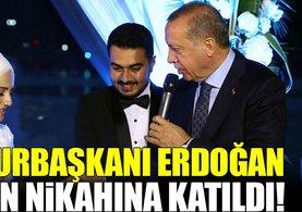Cumhurbaşkanı Erdoğan, nikaha katıldı!