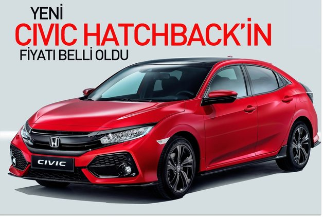 Yeni Civic Hatchback'in fiyatı belli oldu