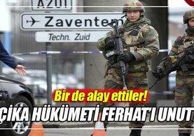Belçika hükümeti Ferhat Önder'i unuttu!