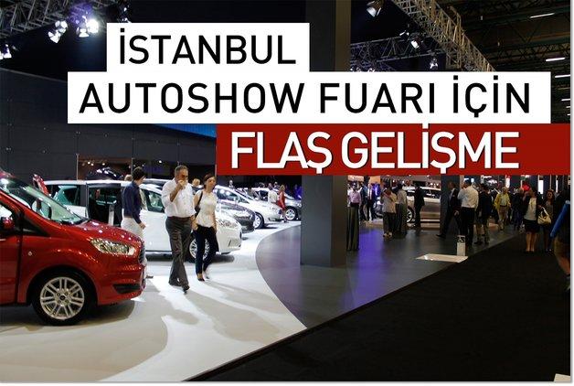 İstanbul Autoshow Fuarı için flaş gelişme