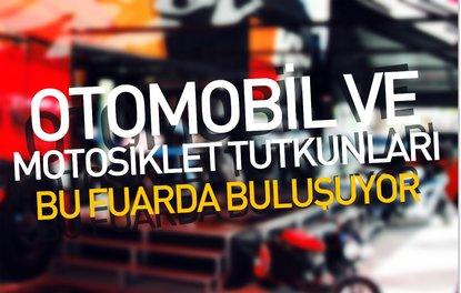 OTOMOBİL VE MOTOSİKLET TUTKUNLARI BU FUARDA BULUŞUYOR