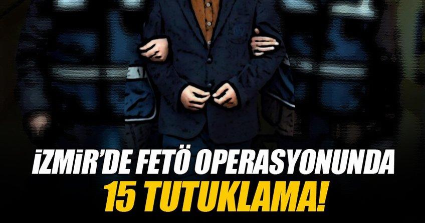 İzmir'de FETÖ operasyonu!