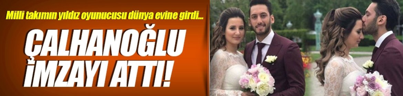 Çalhanoğlu imzayı attı