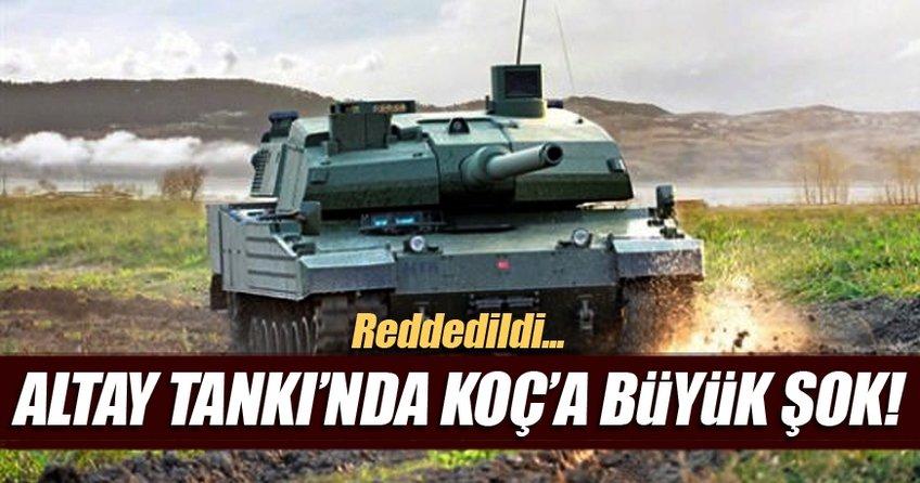 Altay tankında Koç'a büyük şok!