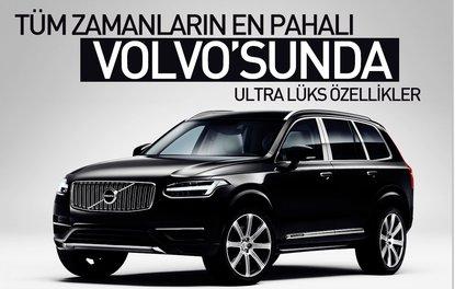 Tüm zamanların en pahalı Volvosunda ultra lüks özellikler