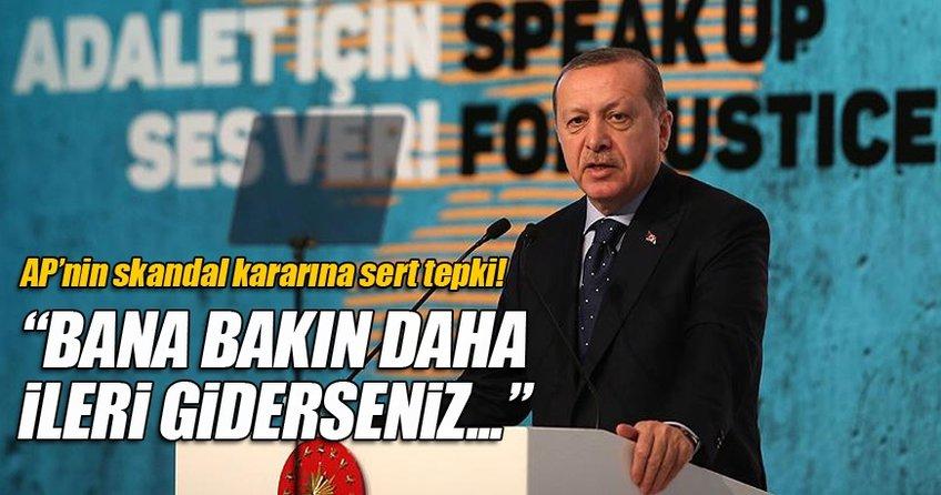 Cumhurbaşkanı Erdoğan'dan AP'ye tepki
