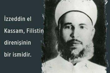 Filistin direnişinin abidesi: İzzeddin el-Kassam kimdir?