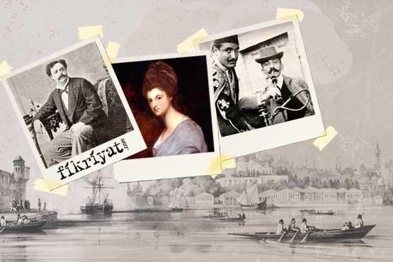 Yabancı seyyahlar İstanbul'u nasıl anlattılar?