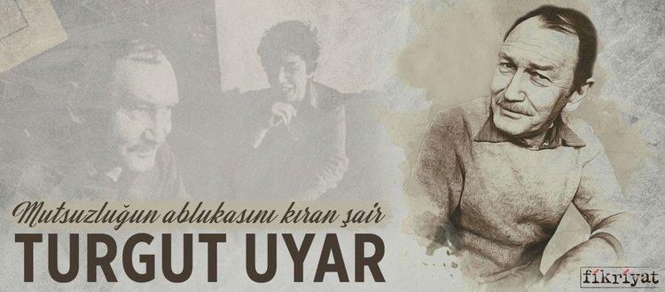 Mutsuzluğun ablukasını kıran şair: Turgut Uyar