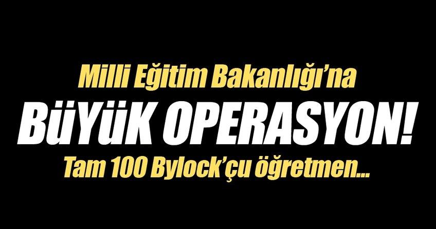 Milli Eğitim Bakanlığına büyük operasyon!