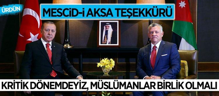 Erdoğan Ürdün'den uyardı: Kritik bir dönemdeyiz
