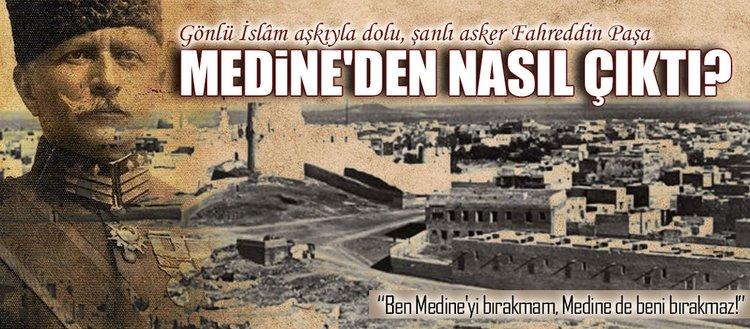 Fahreddin Paşa ve Medine aşkı