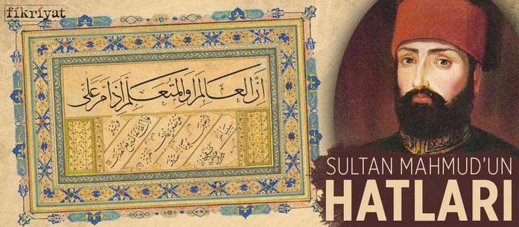 Sultan Mahmud'un hatları