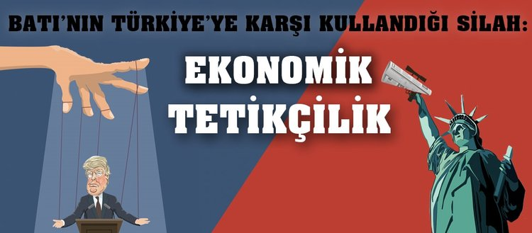 Batı medyasında Türkiye karşıtlığının ekonomik kökenleri