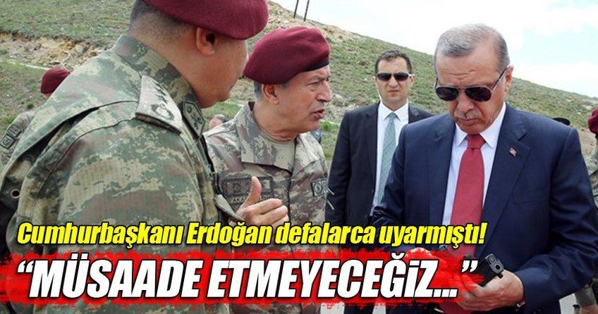 Cumhurbaşkanı Erdoğan'ın böyle uyarmıştı