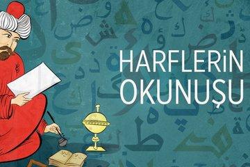 Osmanlıca dersleri III- Harflerin okunuşu