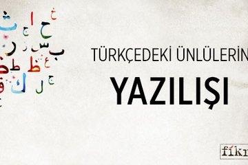 Osmanlıca dersleri IV- Türkçe ve Arapça kelimelerde ünlü harflerin gösterimi