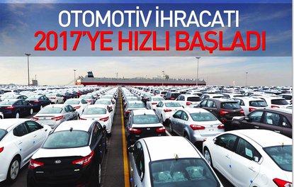 Otomotiv ihracatı 2017ye hızlı başladı