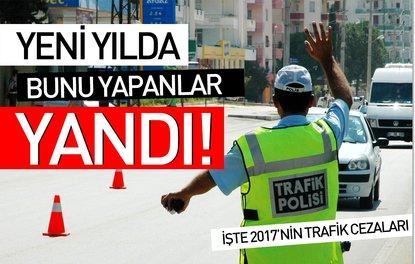 İşte 2017nin trafik cezaları