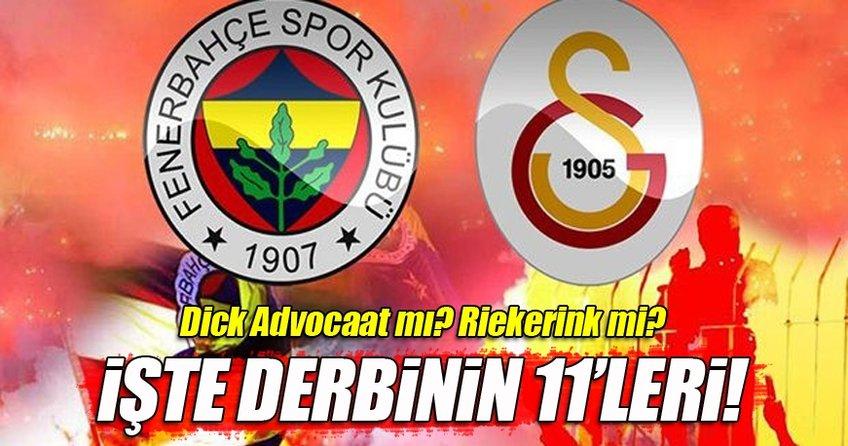 Fenerbahçe Galatasaray derbisinin 11'leri açıklandı!