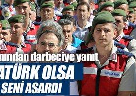 Atatürk olsa seni asardı