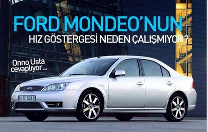 FORD MONDEO'NUN HIZ GÖSTERGESİ NEDEN ÇALIŞMIYOR?