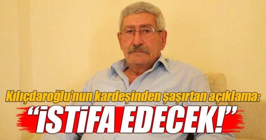 Kılıçdaroğlu'nun kardeşinden şaşırtan açıklama!