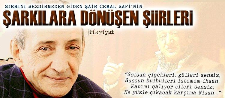 Cemal Safinin şarkılara Dönüşen şiirleri Fikriyat Gazetesi