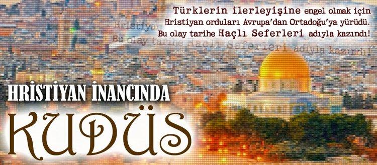 Hristiyan inancında Kudüs (20.Ocak. 2018)