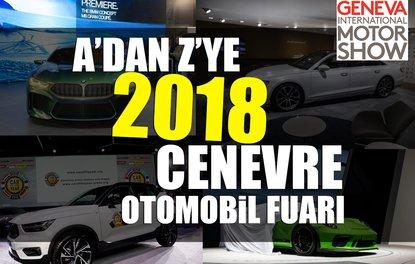 A'dan Z'ye 2018 Cenevre Otomobil Fuarı