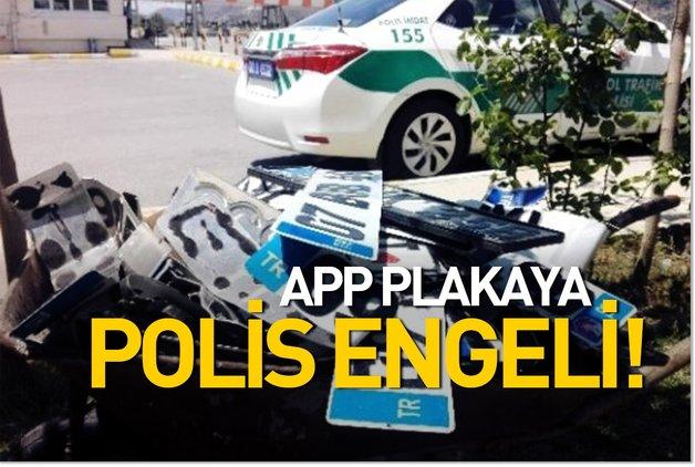 APP plakaya polis engeli