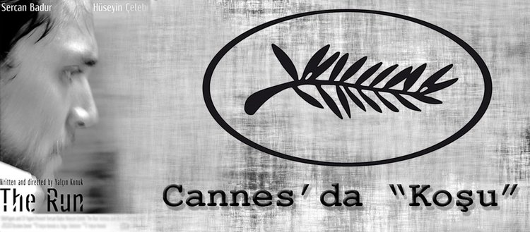 "Cannes'da ""Koşu"""