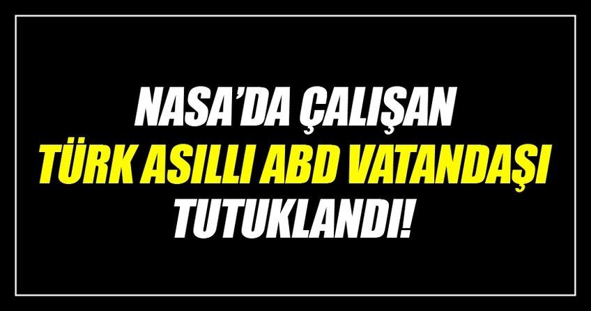 Türk asıllı ABD vatandaşı FETÖ'den tutuklandı