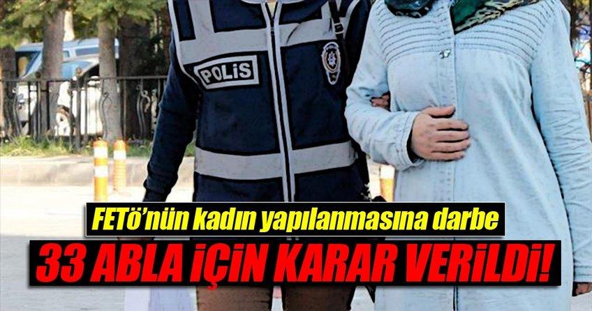 FETÖ'nün kadın yapılanmasına operasyon: 33 gözaltı...