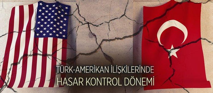 Türk-Amerikan ilişkilerinde hasar kontrol dönemi