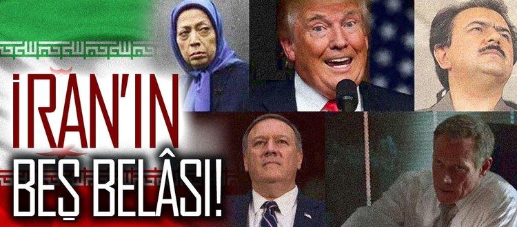 İran'ın beş belâsı!