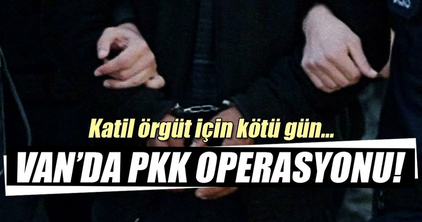 Van'da PKK'ya operasyon! 23 gözaltı