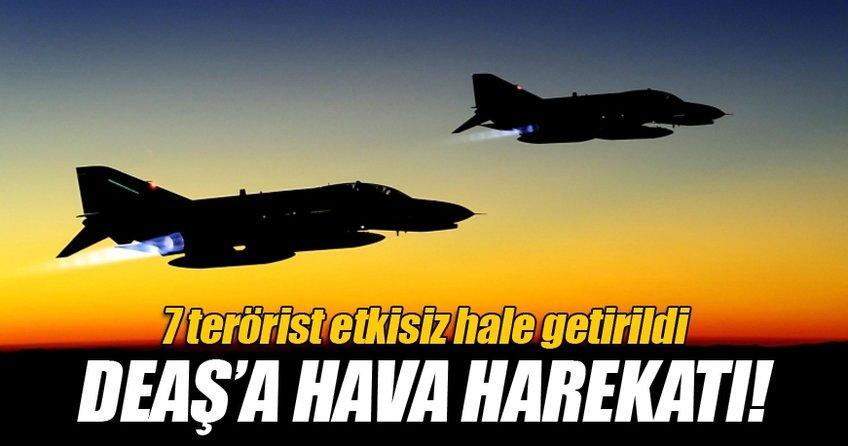 Deaş'a hava harekatı! 7 Terörist Öldürüldü!