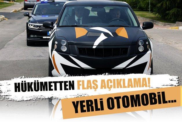 Hükümetten flaş yerli otomobil açıklaması