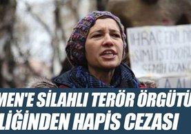 Gülmen'e silahlı terör örgütü üyeliğinden hapis cezası