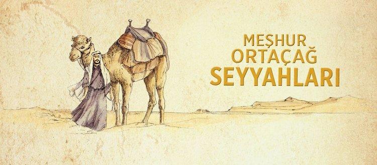 Meşhur Ortaçağ Seyyahları
