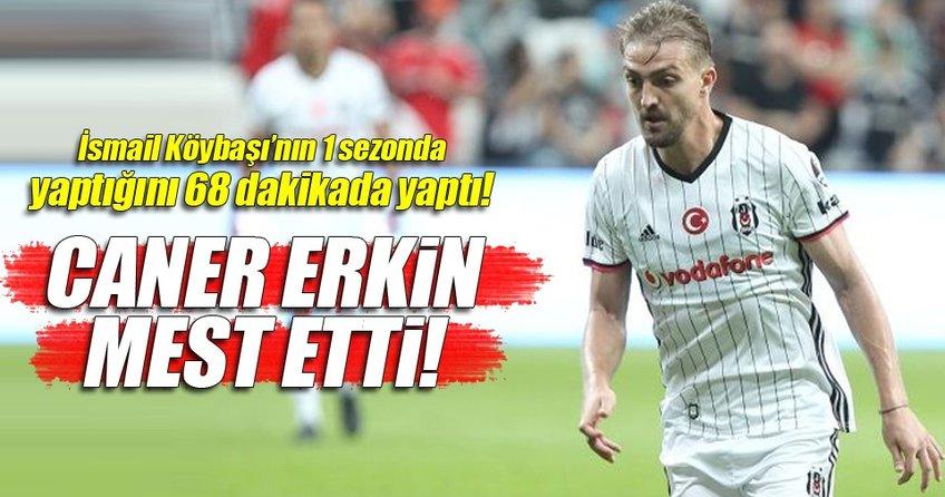 Caner Erkin mest etti!