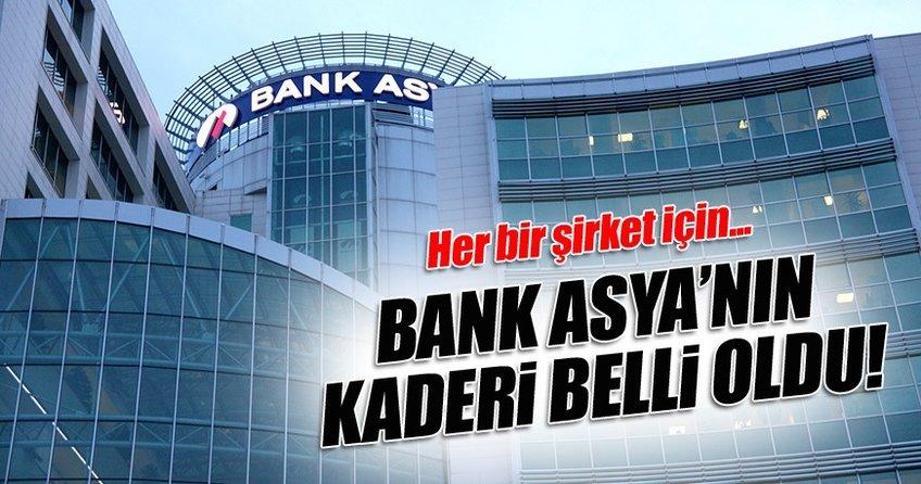 Bank Asya'nın 3 şirketinin kaderi belli oldu!