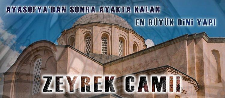 """Ayasofya'dan sonra ayakta kalan en büyük dini yapı """"Zeyrek Camii"""""""