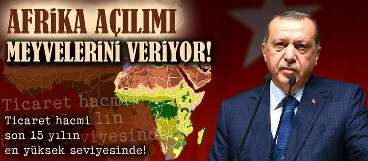 Afrika açılımı meyvelerini veriyor!